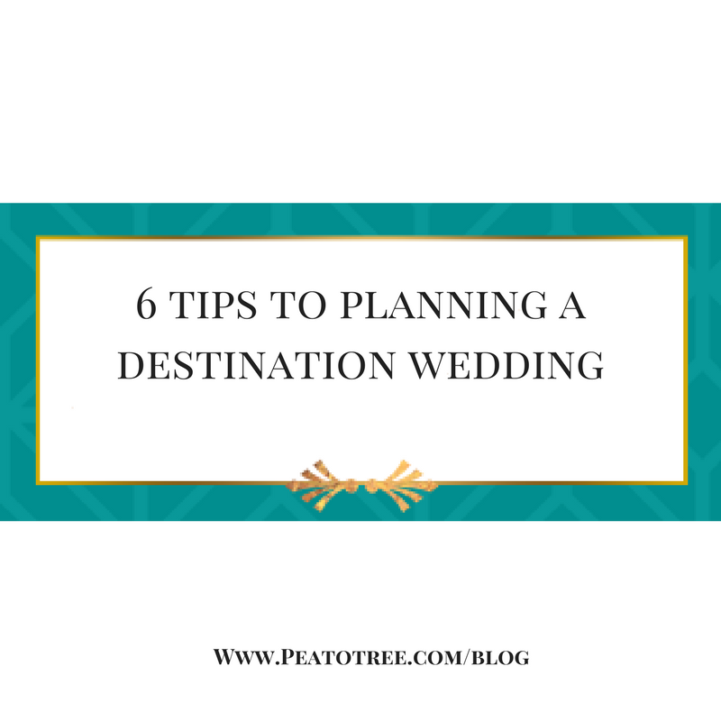 6 TIPS TO PLANNING A DESTINATION WEDDING WEEKEND